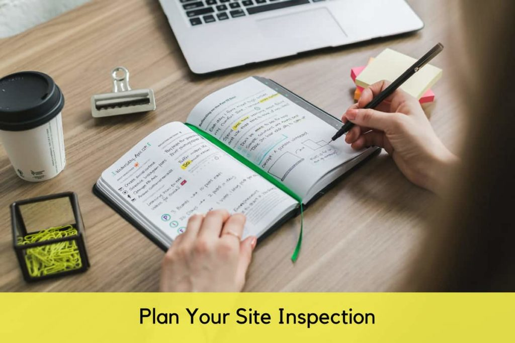 Plan Your Site Inspection